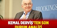 Kemal Derviş'ten son durum analizi